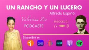 Lee más sobre el artículo Un Rancho y Un Lucero Alfredo Espino | Poesía Poética Mundial