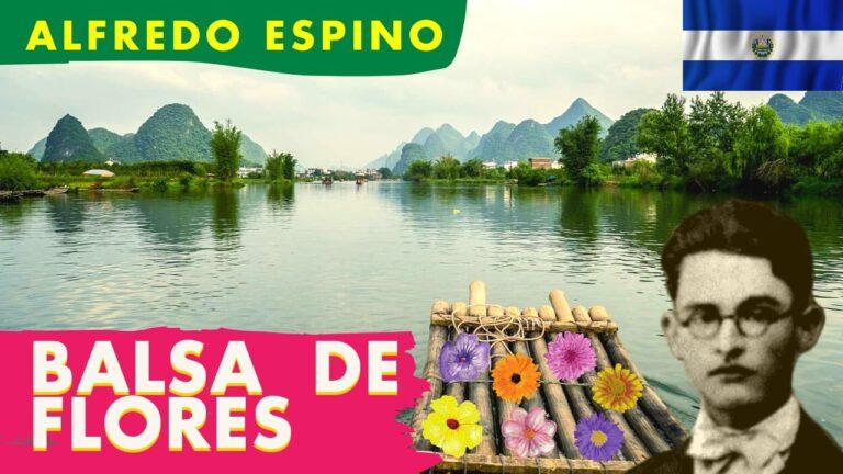 Lee más sobre el artículo Balsa de Flores Alfredo Espino