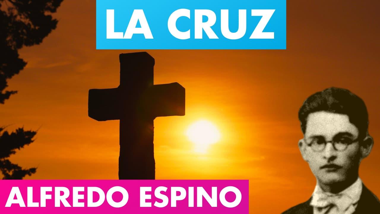 En este momento estás viendo La Cruz Alfredo Espino