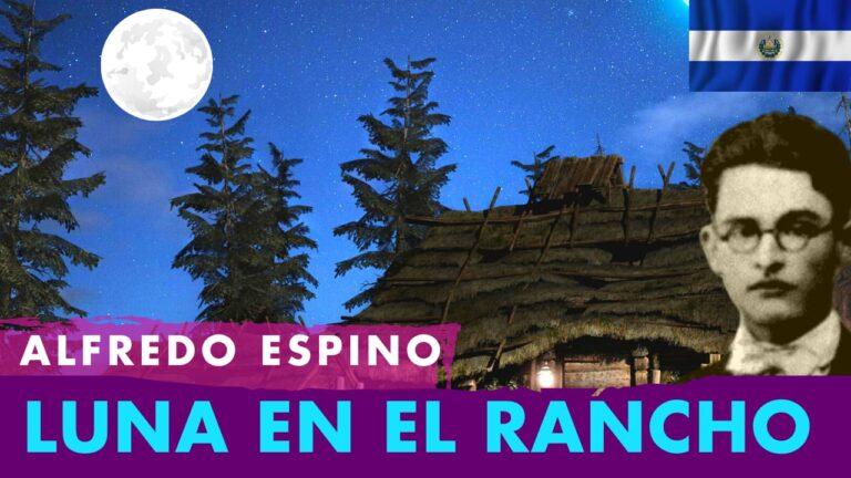 Lee más sobre el artículo Luna en el Rancho Alfredo Espino