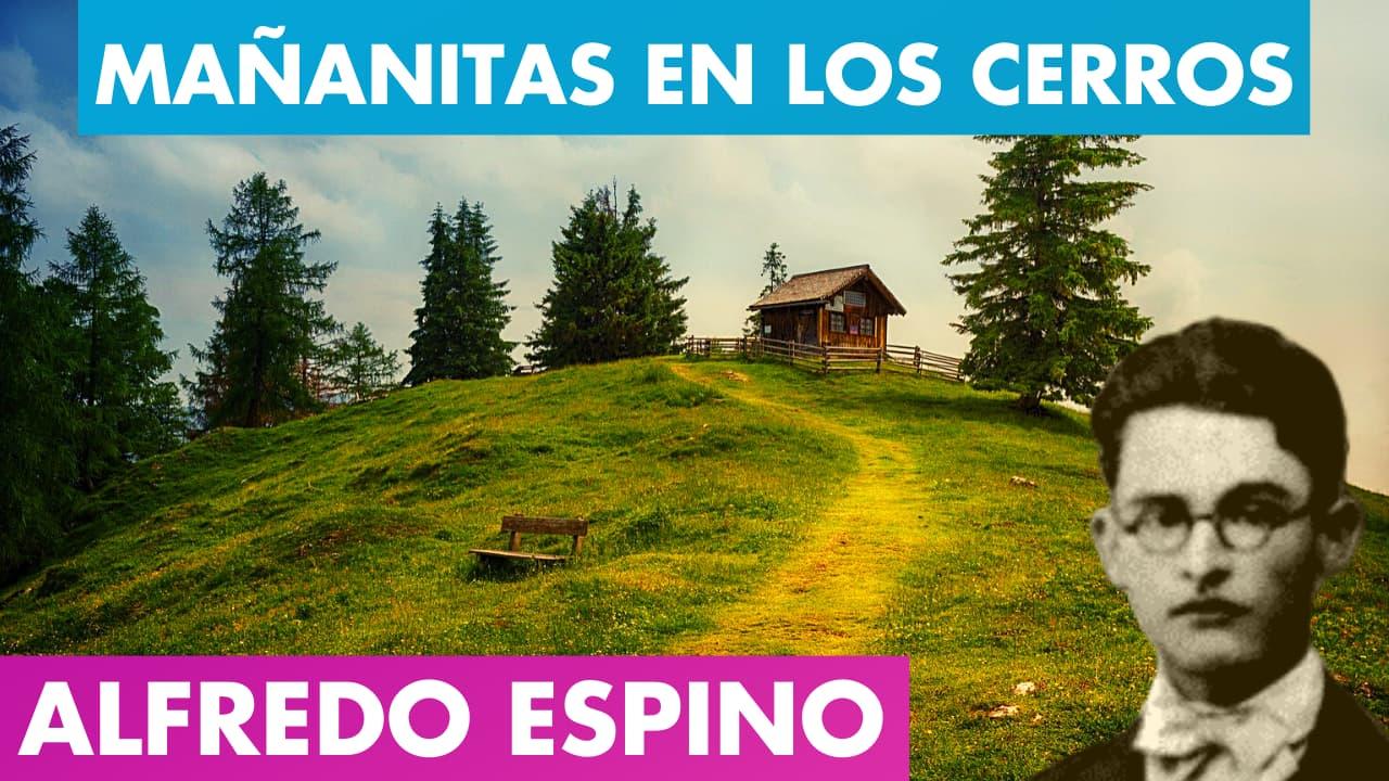 En este momento estás viendo Mañanitas en Los Cerros Alfredo Espino