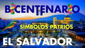 Lee más sobre el artículo Símbolos Patrios El Salvador Bicentenario Independencia 2021
